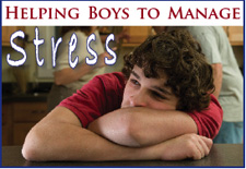 Helping Boys Manage Stress